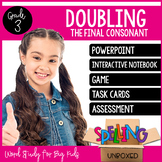 Spelling Unit - Double the Final Consonant (3rd Grade)