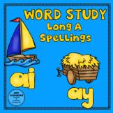 Word Study Long A ai and ay