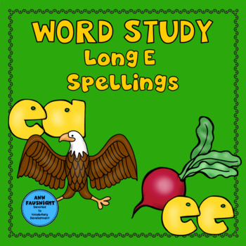 Spelling Unit Long E ea & ee: