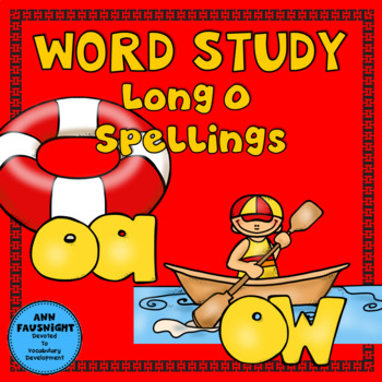 Spelling Unit Long O: oa & ow