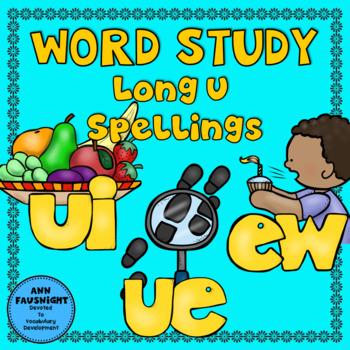 Spelling Unit Long U: ue ui & ew