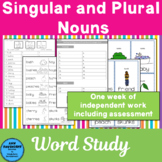 Word Study Singular and Plural Nouns