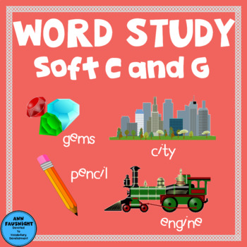 Spelling Unit  Soft C and G