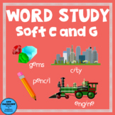 Word Study Soft C and G