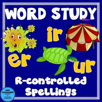 Word Study er, ir, and ur