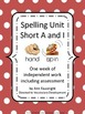 Spelling Units Short Vowel Bundle (a and i, e and o, and u)