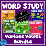 Word Study Variant Vowels Bundle