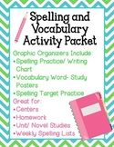 Spelling, Vocabulary Activities- Graphic Organizers, Cente