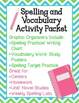 Spelling, Vocabulary Activities- Graphic Organizers, Cente