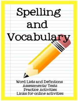 Spelling & Vocabulary for a Year: Tests, Printables, Online Activities & MORE