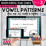 Spelling Vowel Patterns AU, AW, AL, AUGH & OUGH Boom Cards - Distance Learning