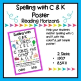 Spelling With C & K Poster - Reading Horizons