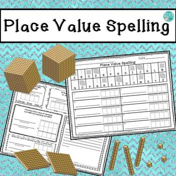 Spelling With Place Value