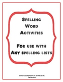 Spelling Word Activities -- For use with any spelling lists
