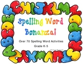 Spelling Word Bonanza: 72 Fun and Exciting Spelling Word A