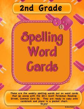 Spelling Word Cards  2nd Grade  Scott Foresman Reading Street 2011 CC Ed.