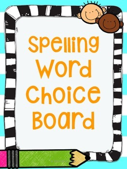 Spelling Word Choice Board