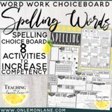 Spelling Word Choice Board Activity / Spelling Words Activities Bundle