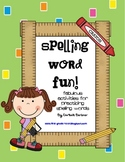 Spelling Word Fun!