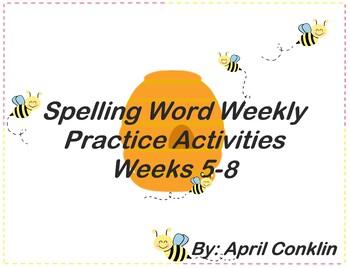 Spelling Word Practice Activities (weeks 5-8) **(4 WEEKS OF WORK)**