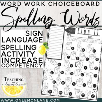 Spelling Word Practice Using Sign Language