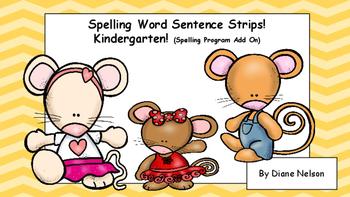 Spelling Word Sentence Strips! Kindergarten Full Year!