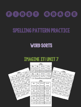 Spelling Word Sorts for Imagine It! Unit 7