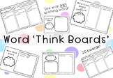 Spelling Word 'Think Boards' for Word Work