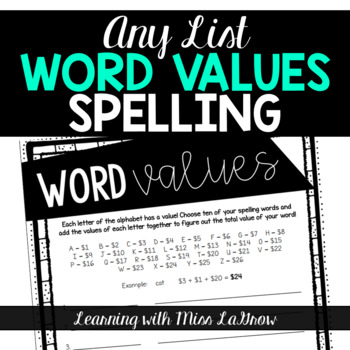Spelling Word Values Any List Worksheet Activity Word Work