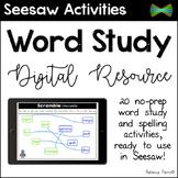 Seesaw Activities - Spelling & Word Work - Digital Resource