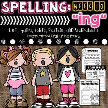 Spelling & Word Work: ING- Week 10