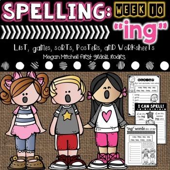 Spelling & Word Work: ING- Week 10