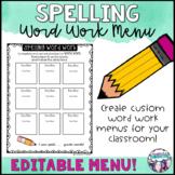 Spelling Word Work Menu Editable