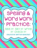 Spelling & Word Work Practice: See It! Say It! Write It! Check It!  Fun Activity