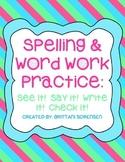 Spelling & Word Work Practice: See It! Say It! Write It! C