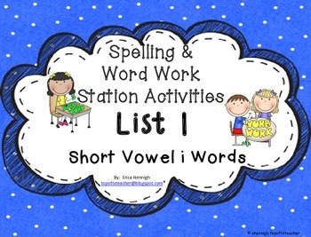 Spelling & Word Work Station Activities List 1 Short i words TEKS Based