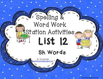 Spelling & Word Work Station Activities List 12 Digraph Sh Words -TEKS