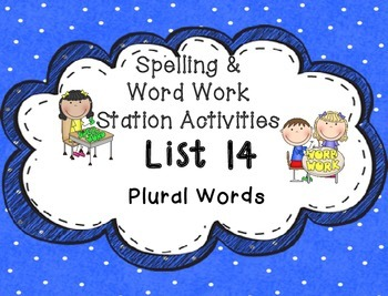Spelling & Word Work Station Activities List 14 Plural Wor