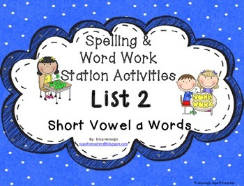 Spelling & Word Work Station Activities List 2 Short a Wor