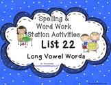 Spelling & Word Work Station Activities List 22 Long Vowel Words TEKS