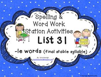 Spelling & Word Work Station Activities List 31 Final -le Words-TEKS