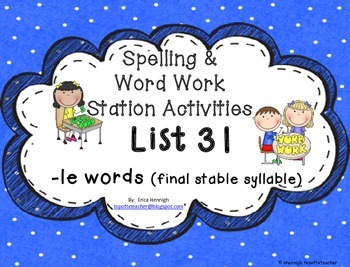 Spelling & Word Work Station Activities List 31 Final -le