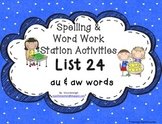 Spelling & Word Work Station Activities List 34 au and aw Words -TEKS