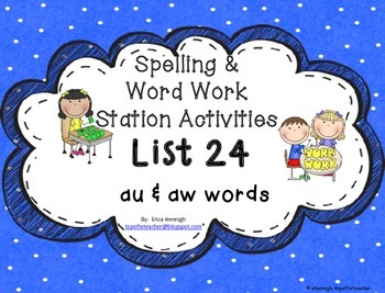 Spelling & Word Work Station Activities List 34 au and aw