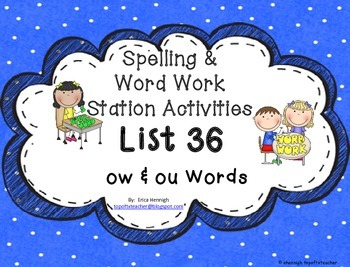 Spelling & Word Work Station Activities List 36 ow and ou