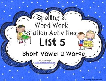 Spelling & Word Work Station Activities List 5 Short U Words- TEKS Based