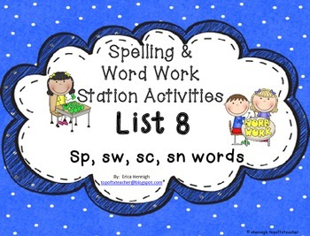 Spelling & Word Work Station Activities List 8 Blends: Sp,Sw,Sc,Sn Words -TEKS