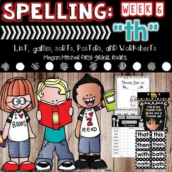 Spelling & Word Work: TH- Week 6