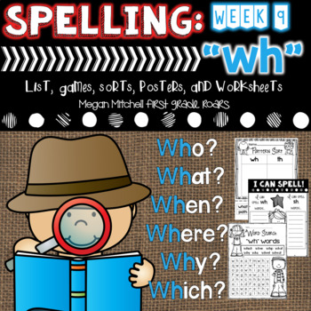 Spelling & Word Work: WH- Week 9
