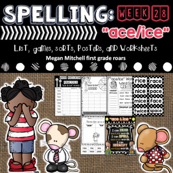 "Spelling & Word Work: ""ace"" & ""ice"" - Week 27"